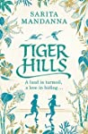 Tiger Hills: An epic tale of a forbidden love that lasts for generations