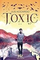 Toxic (Denazen, #2)