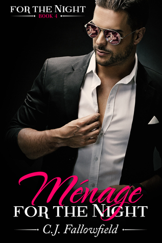 Ménage for the Night (For the Night, #4)