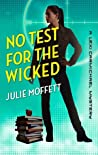 No Test for the Wicked (Lexi Carmichael Mystery, #5)