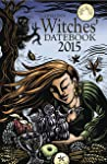 Llewellyn's 2015 Witches' Datebook (Annuals - Witches' Datebook)
