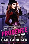 Book cover for Prudence (The Custard Protocol, #1)