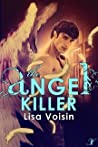 The Angel Killer (The Watcher Saga, #2)