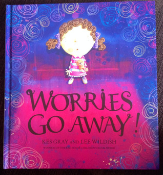 Worries Go Away