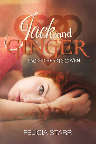 Jack and Ginger (Sacred Hearts Coven, #3)