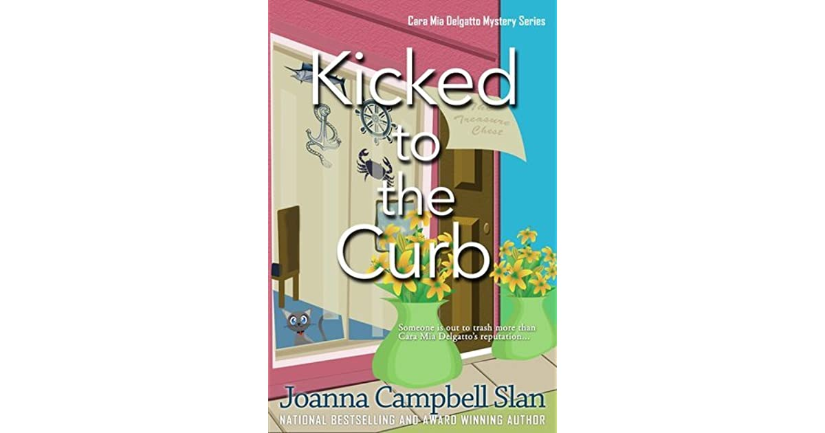 Kicked To The Curb By Joanna Campbell Slan