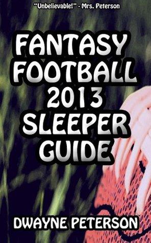 Fantasy Football 2013 Sleeper Guide