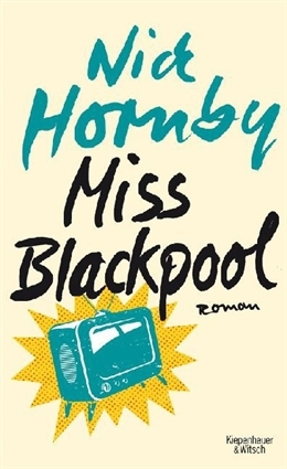 Miss Blackpool by Nick Hornby