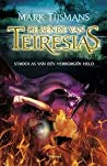 Strooi as van een verborgen held (De bende van Teiresias, #3)