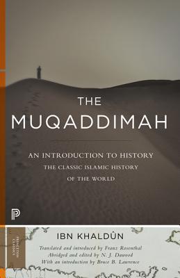 The Muqaddimah: An Introduction to History - Abridged Edition