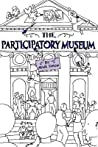 The Participatory Museum by Nina Simon