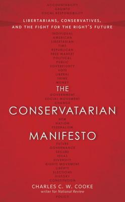 The Conservatarian Manifesto: Where Conservative and