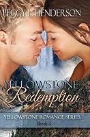 Yellowstone Redemption (Yellowstone Romance, # 2)