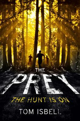 Image result for novel the prey by tom isabell