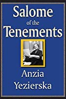 Salome of the Tenements