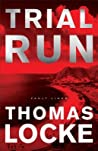 Trial Run (Fault Lines #1)