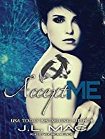 Accept Me (Wrecked, #3)