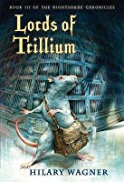 Lords of Trillium: Book III of the Nightshade Chronicles