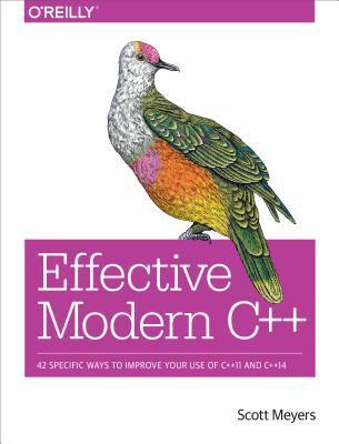 Effective Modern C++ by Scott Meyers