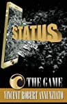 Status The Game by Vincent Robert Annunziato