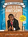 Kid President's Guide to Being Awesome ebook download free