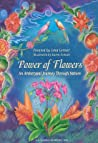 Power Of Flowers: An Archetypal Journey Through Nature