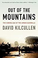 Out of the Mountains: The Coming Age of the Urban Guerrilla