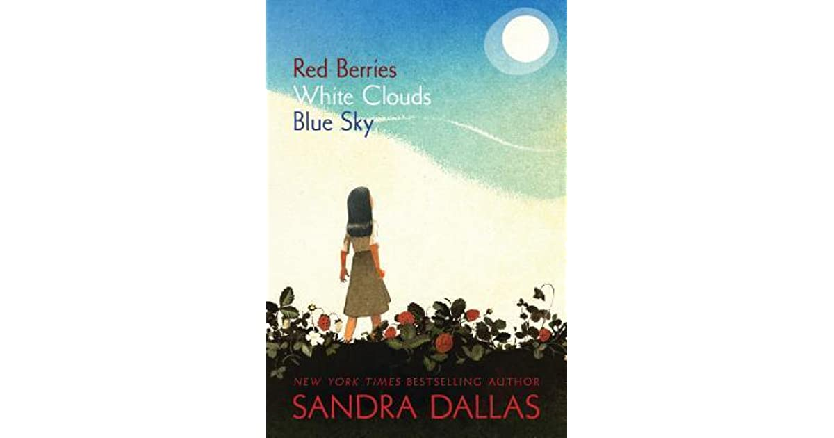 Red Berries White Clouds Blue Sky By Sandra Dallas