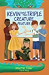 Kevin and the Triple Creature Feature (Kevin's Books #3)