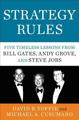Strategy Rules by David B. Yoffie