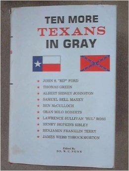 Ten More Texans in Gray