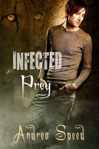 Prey (Infected, #1)