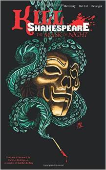 Kill Shakespeare, Vol. 4: The Mask of Night