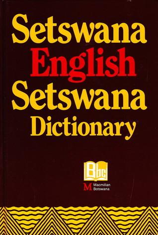 Setswana-English-Setswana Dictionary by Z I  Matumo