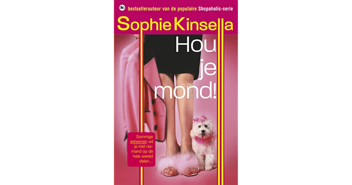 Sophie Kinsella Quote You Can Want And Want And Want But: Hou Je Mond! By Sophie Kinsella