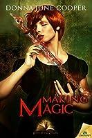 Making Magic (Books of the Kindling, #3)