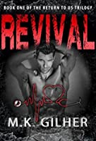 Revival (Return to Us Trilogy, #1)