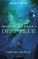Deep Blue (Waterfire Saga, #1)