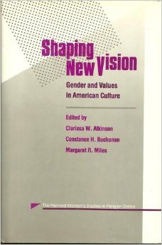 Shaping New Vision by Clarissa W. Atkinson