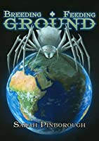 Breeding Ground, Feeding Ground