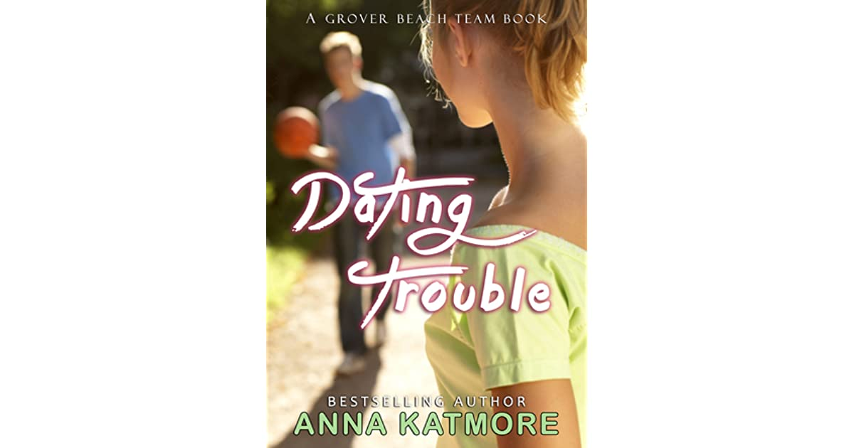 The trouble with dating sue anna katmore read online