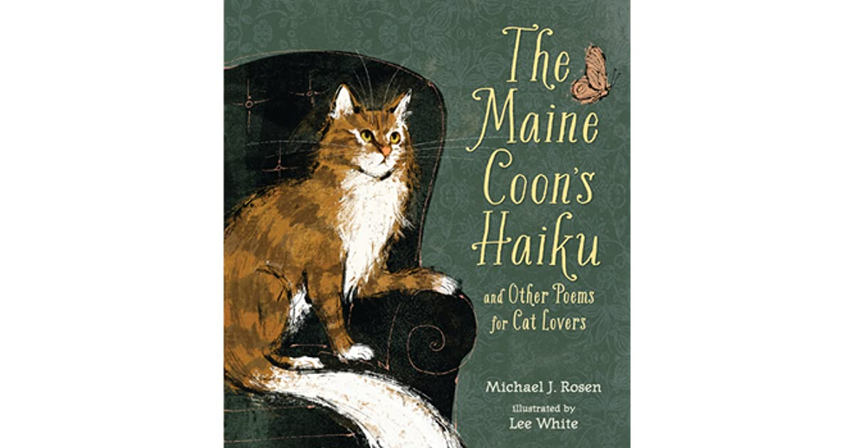 The Maine Coon's Haiku and Other Poems for Cat Lovers by