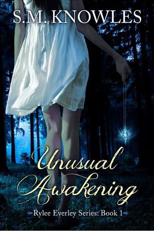 Unusual Awakening (Rylee Everley, #1)