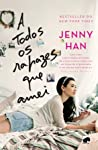 A Todos os Rapazes que Amei by Jenny Han