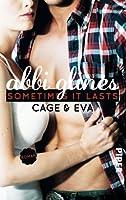 Sometimes It Lasts – Cage und Eva (Sea Breeze, #5)