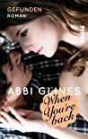 When You're Back - Gefunden by Abbi Glines