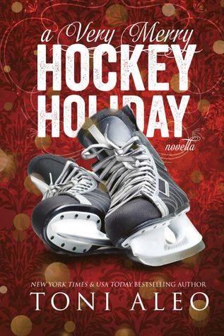 A Very Merry Hockey Holiday by Toni Aleo
