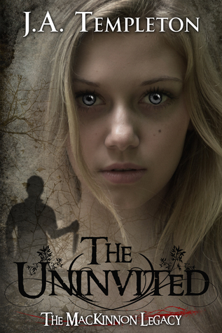 The Uninvited (The MacKinnon Legacy, #1)