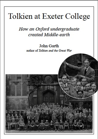 Tolkien at Exeter College: How an Oxford undergraduate created Middle-earth