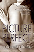 Picture Perfect (Picturing Perfect, #1)